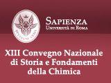 XIII Convegno Nazionale di Storia e Fondamenti della Chimica