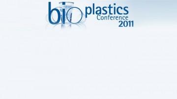 Bioplastics Conference 2011